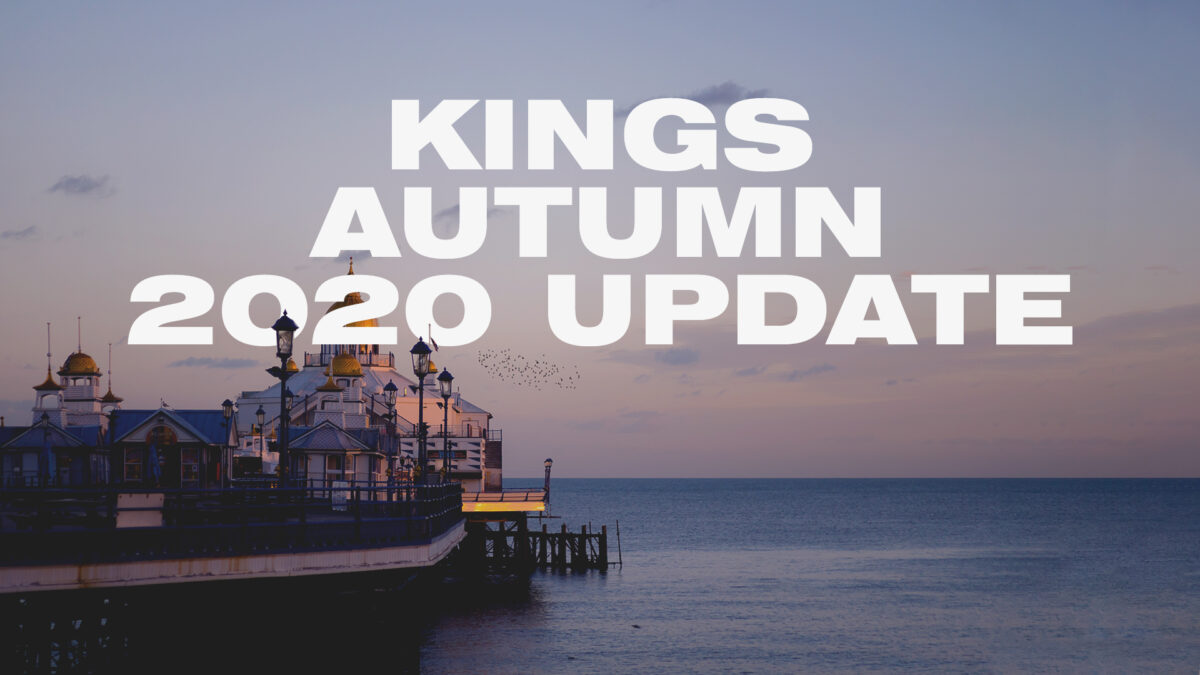 Kings Autumn 2020 Update