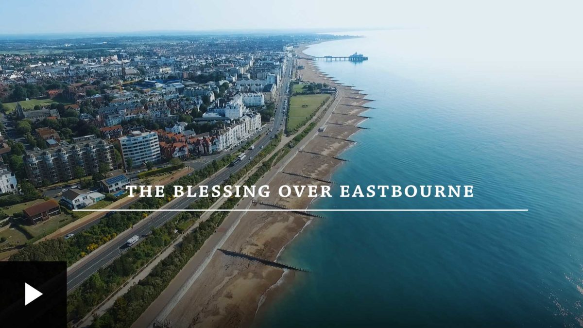 The Blessing Over Eastbourne